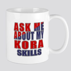 Ask About My Kora Skills 11 oz Ceramic Mug