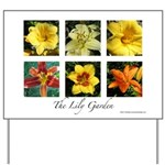The Lily Garden Yard Sign