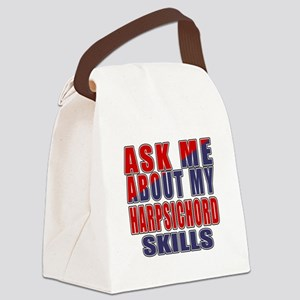 Ask About My Harpsichord Skills Canvas Lunch Bag