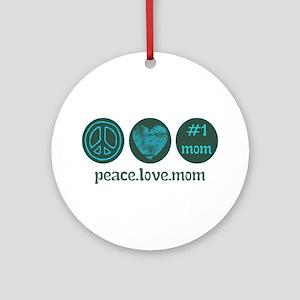 PEACE LOVE #1 MOM Ornament (Round)