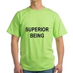 superior being Green T-Shirt