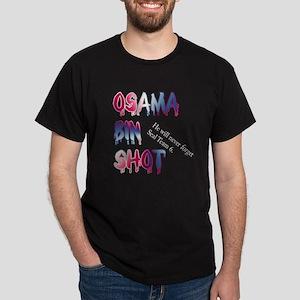 osama bin shot Dark T-Shirt