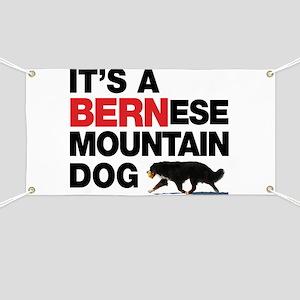 It's a BERNese Banner
