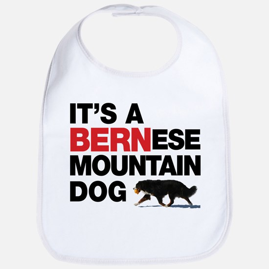 It's a BERNese Bib