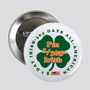 "I'm Part Irish 2.25"" Button"