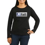 facebook fail Women's Long Sleeve Dark T-Shirt