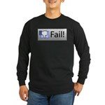 facebook fail Long Sleeve Dark T-Shirt