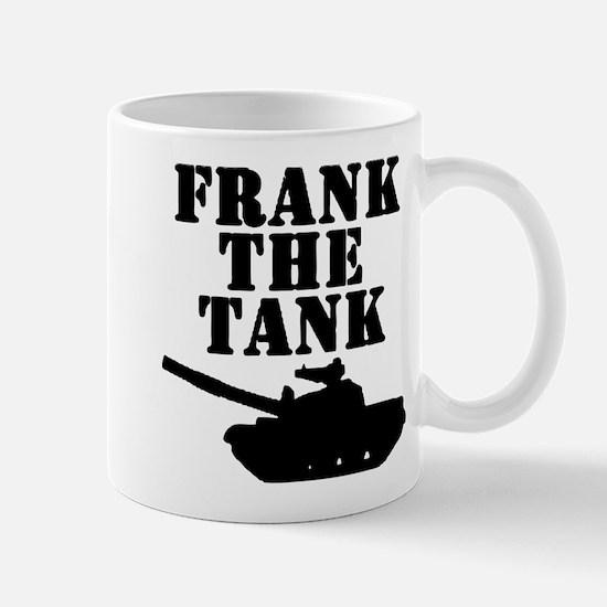 Frank The Tank Mug