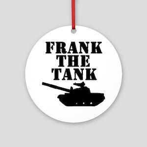 Frank The Tank Ornament (Round)
