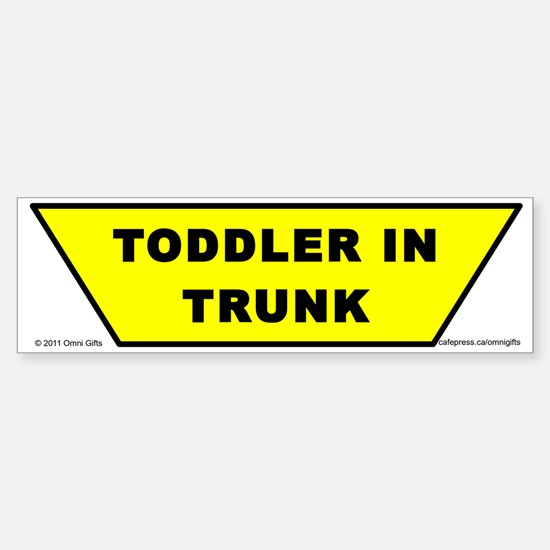 Toddler in Trunk bumper sticker