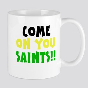 Come On You Saints Mug