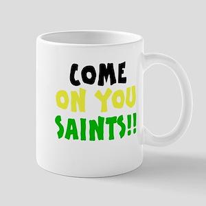 Come On You Saints Mug
