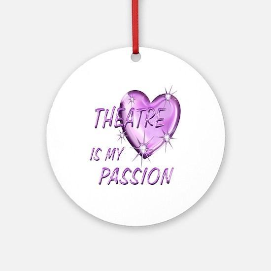 Theatre Passion Ornament (Round)