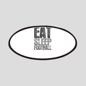 EAT SLEEP FOOTBALL Patches