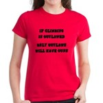 If Climbing Is Outlawed Women's Dark T-Shirt