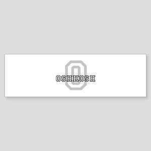 Letter O: Oshkosh Bumper Sticker