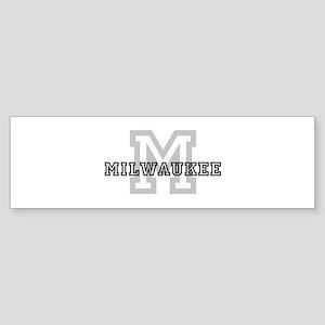 Letter M: Milwaukee Bumper Sticker