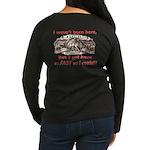 Not Born Here Women's Long Sleeve Dark T-Shirt