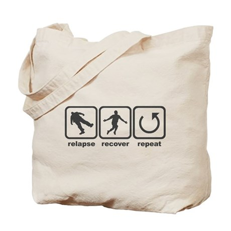 Relapse Recover Repeat Tote Bag