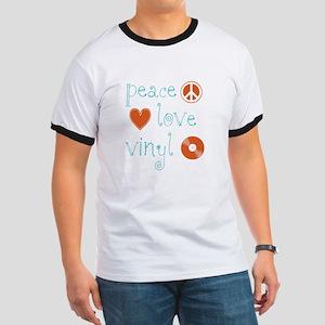 Peace, Love and Vinyl Ringer T