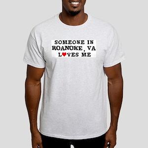Someone in Roanoke Ash Grey T-Shirt