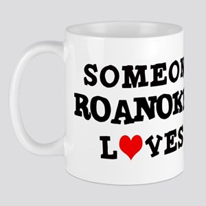 Someone in Roanoke Mug