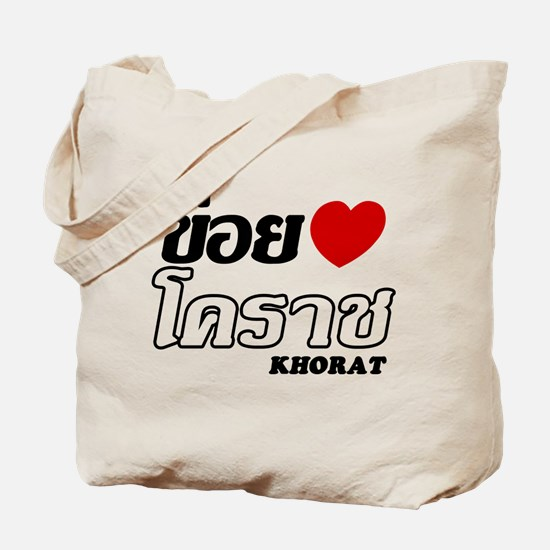 I Love (Heart) Khorat, Thailand Tote Bag