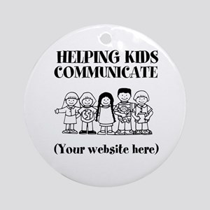 Helping Kids Communicate Ornament (Round)