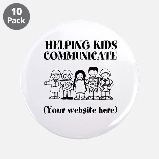 """Helping Kids Communicate 3.5"""" Button (10 pack)"""