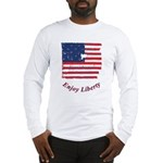 Enjoy Liberty Long Sleeve T-Shirt