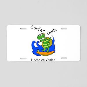 Hecho en Venice Surfer Dude Aluminum License Plate