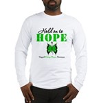 Kidney Disease Hold On To Hop Long Sleeve T-Shirt