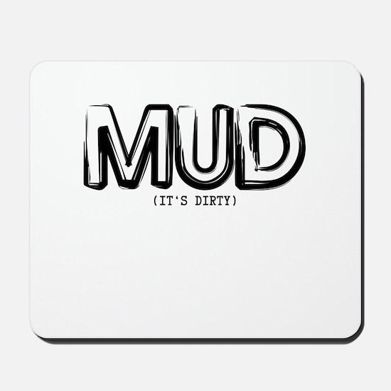 Mud Mousepad