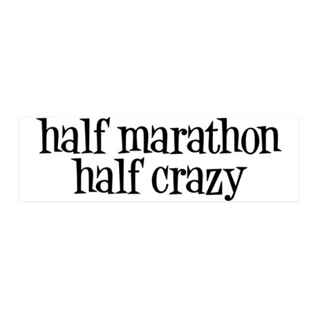 half marathon half crazy b 42x14 Wall Peel