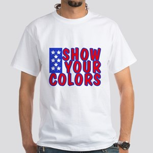 Show Your Colors White T-Shirt