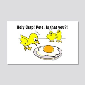 Holy Crap! Pete, is that you? 20x12 Wall Decal
