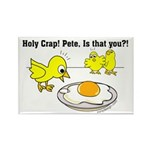 Holy Crap! Pete, is that you? Rectangle Magnet (10
