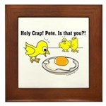 Holy Crap! Pete, is that you? Framed Tile