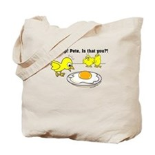 Holy Crap! Pete, is that you? Tote Bag