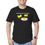 Holy Crap! Pete, is that you? Men's Fitted T-Shirt