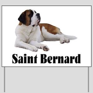 Saint Bernard Yard Sign