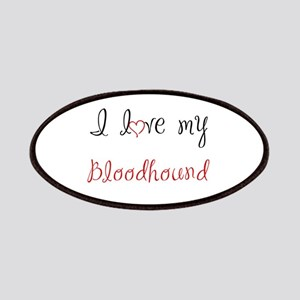 I Love My Bloodhound Patches