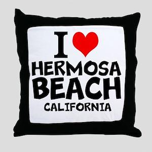 I Love Hermosa Beach, California Throw Pillow