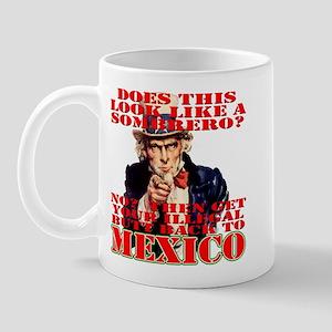 Anti Illegal Mexicans Mug