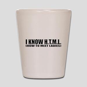 I know HTML Shot Glass