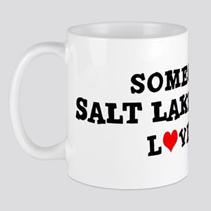 Someone in Salt Lake City Mug