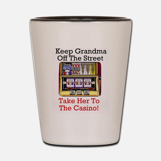 Keep grandma off the street, Casino Shot Glass