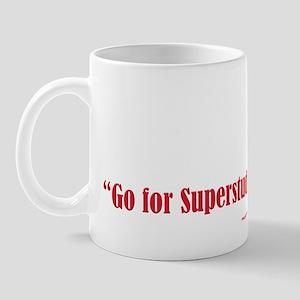 Go For Superstud! Mug