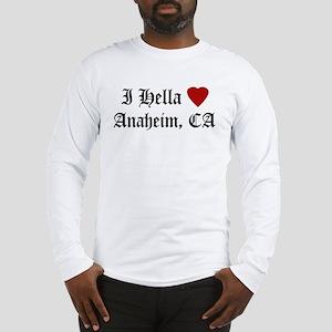Hella Love Anaheim Long Sleeve T-Shirt