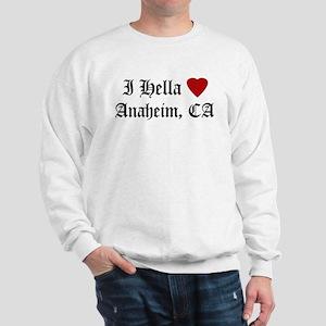 Hella Love Anaheim Sweatshirt